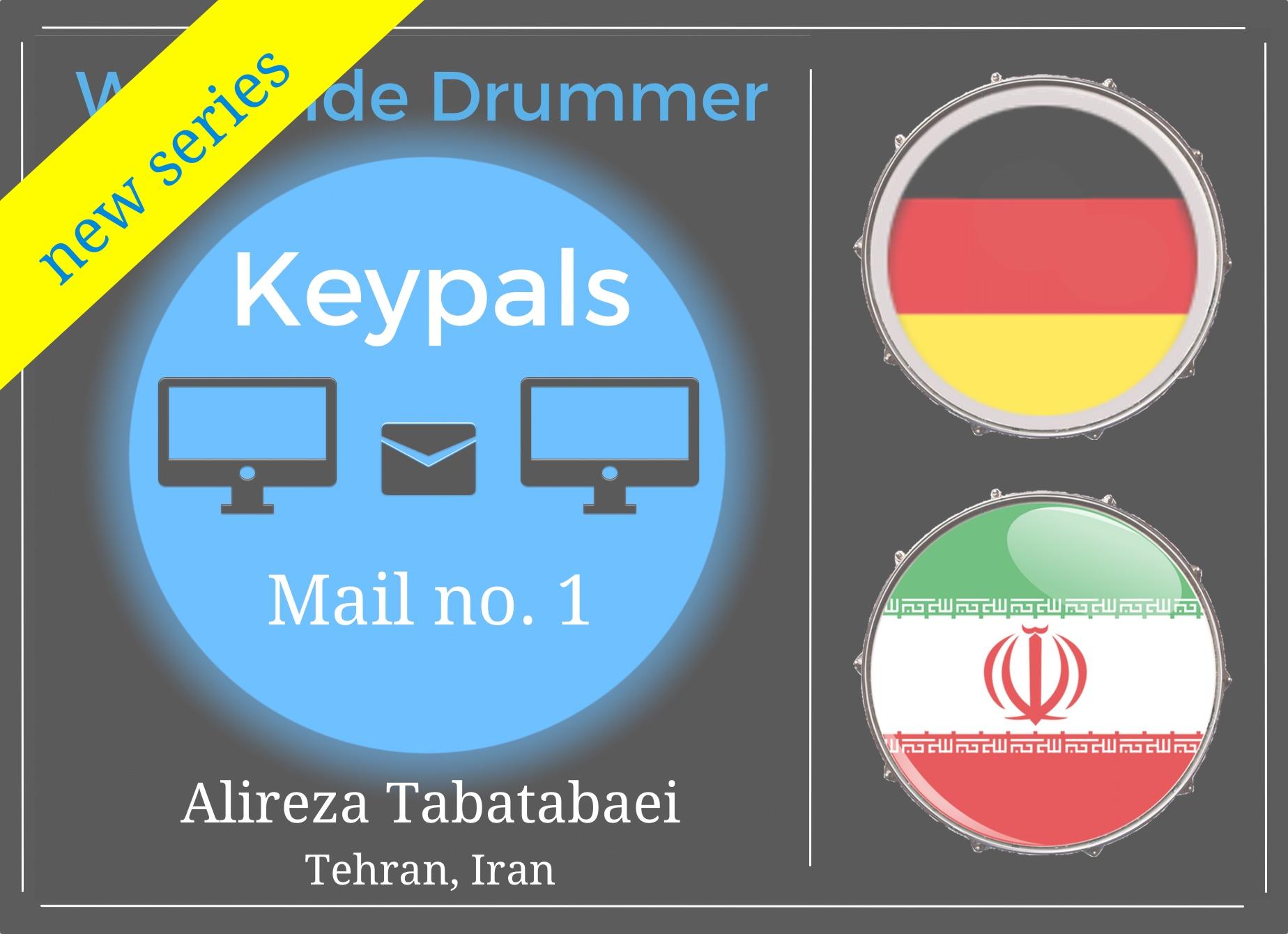 Worldwide Drummer Keypals, mail no. 1